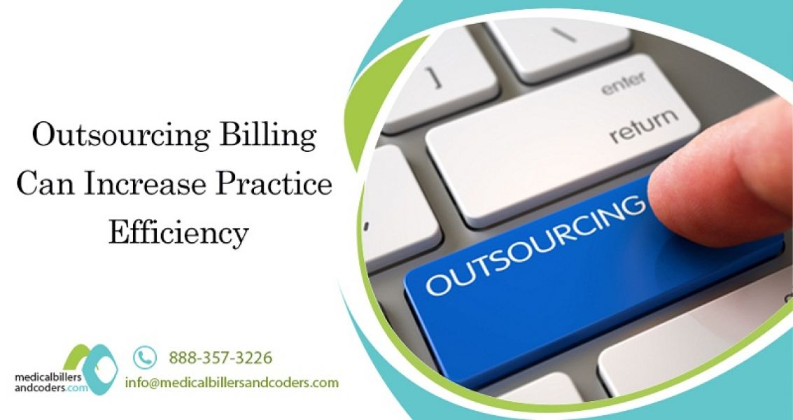Outsourcing Billing Can Increase Practice Efficiency