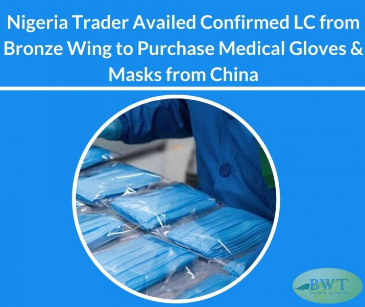 We Provide Confirmed LC to Purchase Gloves and Masks