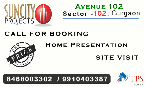 Suncity Avenue 102 Gurgaon @ 8468003302