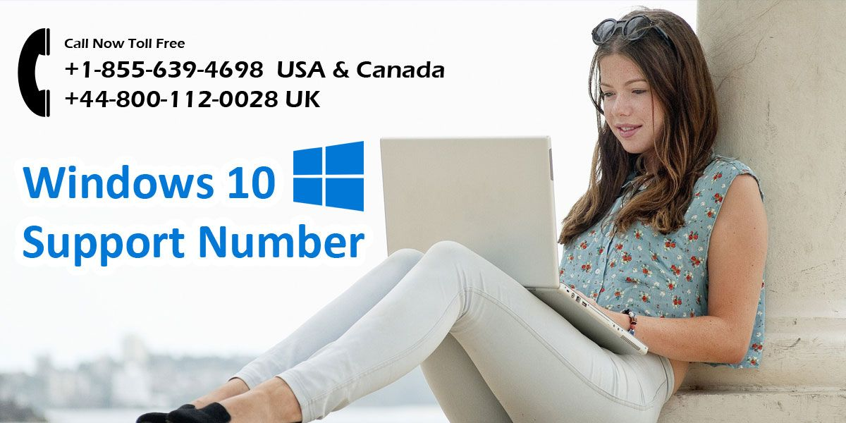 Windows 10 Customer Service +1-855-639-4698