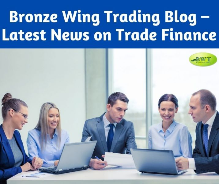 Bronze Wing Trading Blog – Latest News on Trade Finance