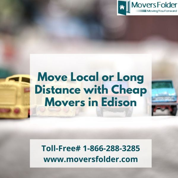 Move Local or Long Distance with Cheap Movers in Edison
