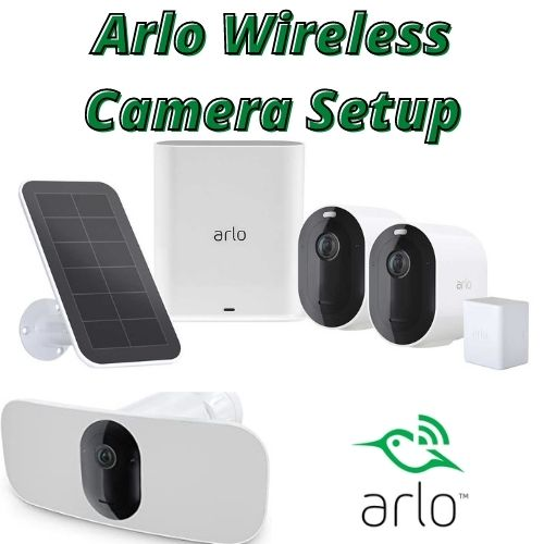 Arlo Wireless Camera Setup With Various Feature