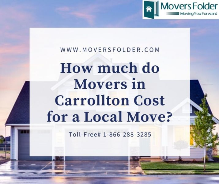 How much do Movers in Carrollton Cost for a Local Move