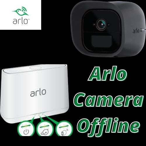How Can I Fix Arlo Camera offline on Mozilla?