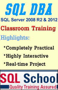 SQL DBA Practical and Real Time Classroom Training @ SQL School