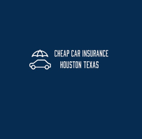 Cheap Car Insurance Houston TX