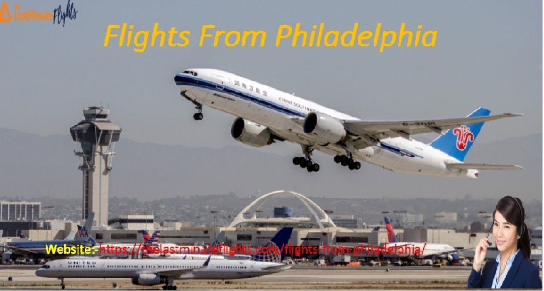 A Memorable Flights from Philadelphia to Anywhere!