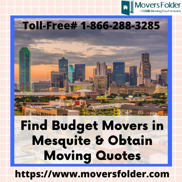 Find Budget Movers in Mesquite & Obtain Moving Quotes