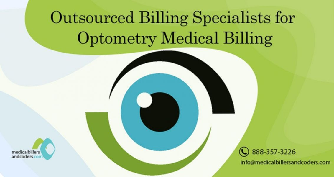 Outsourced Billing Specialists for Optometry Medical Billing