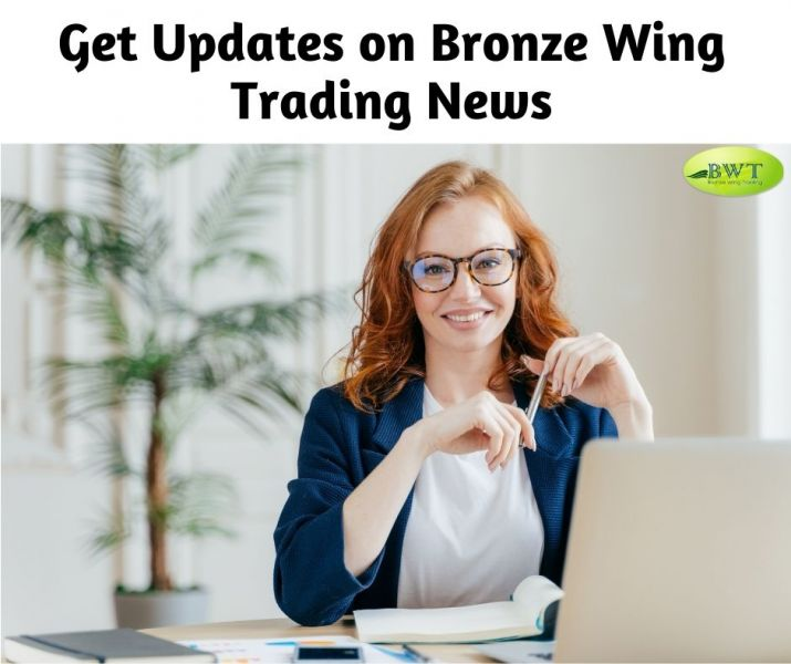 Get Updates on Bronze Wing Trading News