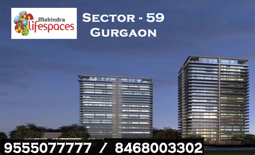 Mahindra New Launch Sector 59 Gurgaon @ 9555077777