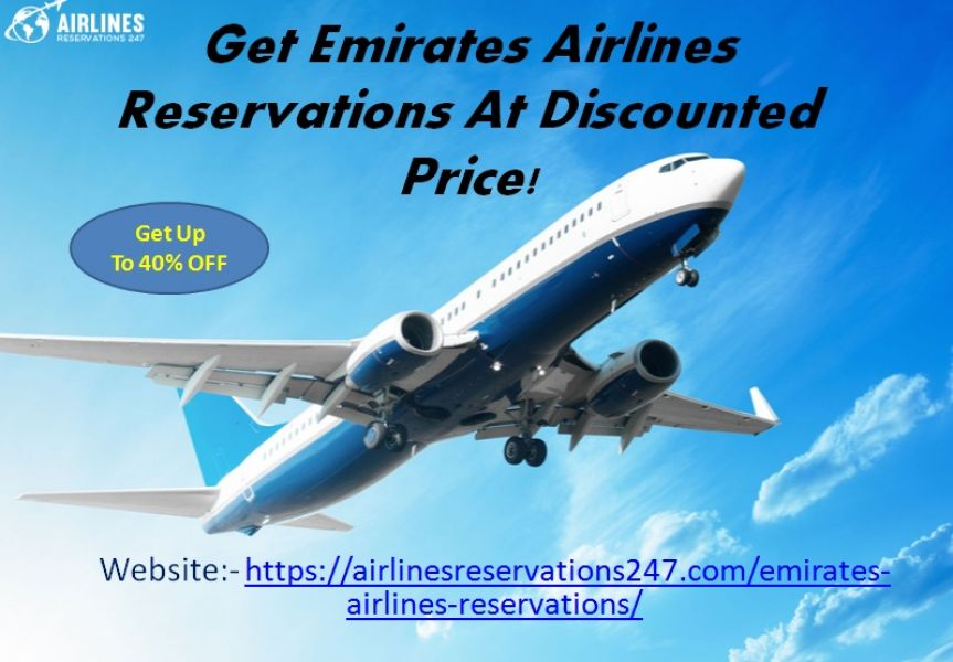 Get Emirates Airlines Reservations At Discounted Price!