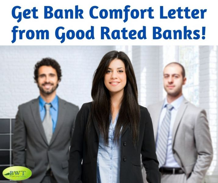 Get Bank Comfort Letter from Good Rated Banks!