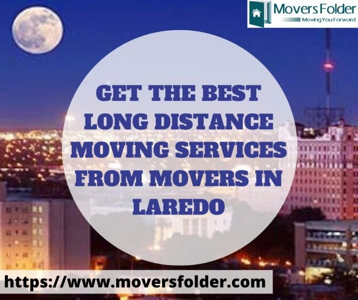 Get Best Long Distance Moving Services from Movers in Laredo