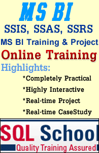 Project Oriented MSBI Excellent Practical Online Training @ SQL School