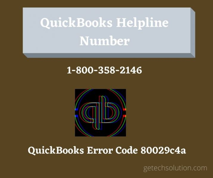 Solve QuickBooks Error Code 80029c4a by dialing QB Helpline Number 1(800)358-2146