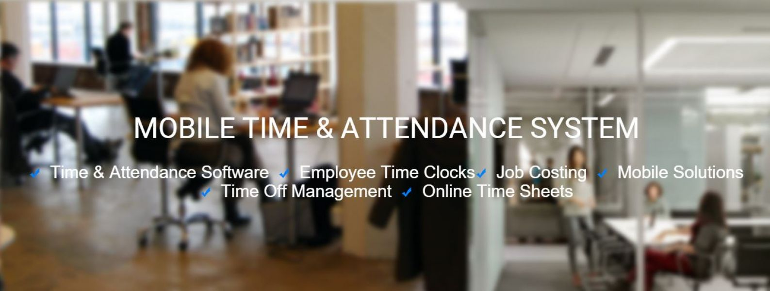 Mobile Time Attendance | Workforce management solutions