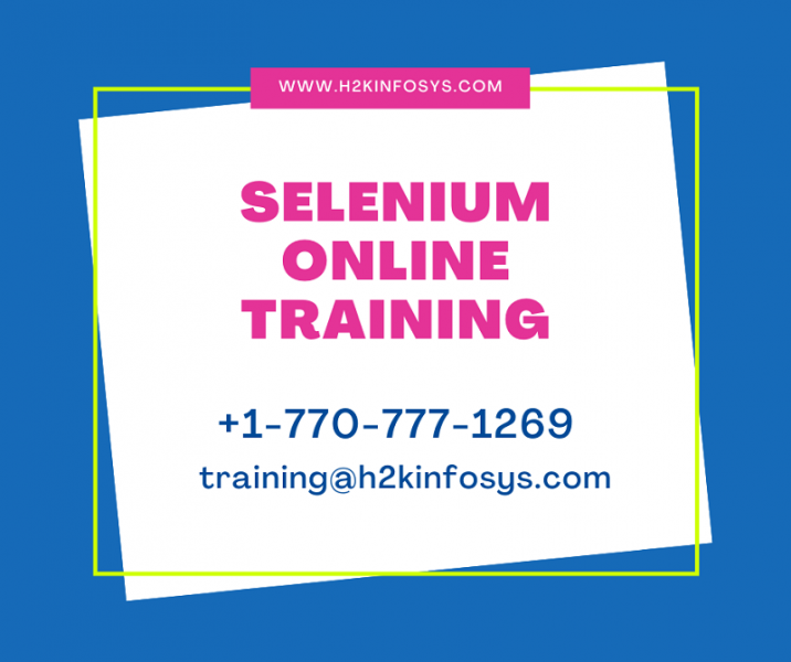 Certified Selenium Online Training Learn From Home - H2kinfosys