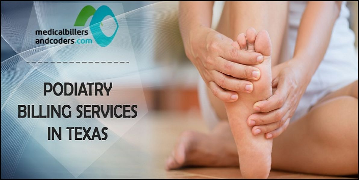 Experts in Podiatry Billing Services for Texas