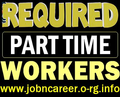 Required Full & Part-Time Workers URGENTLY.